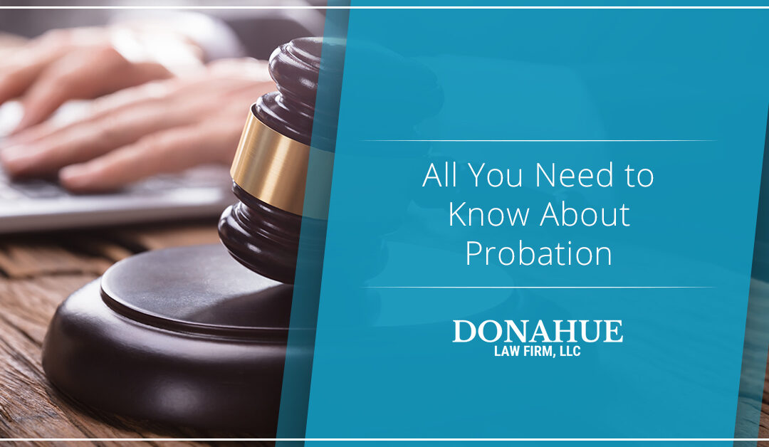 All You Need to Know About Probation